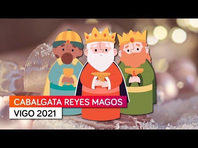 Cabalgata de los Reyes Magos en VIGO 2021 🎄👑 |