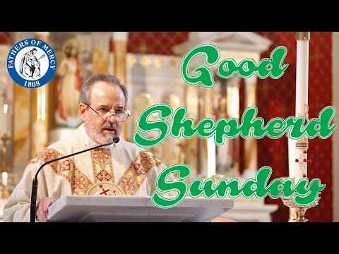 Good Shepherd Sunday Homily
