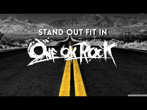 [LYRICS] Stand Out Fit In-ONE OK ROCK Eng.