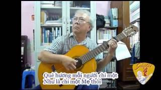 QUÊ HƯƠNG (Dạy Con Biết Yêu Quê Hương) (Nhạc Giáp Văn Thạch, thơ Đỗ Trung Quân)