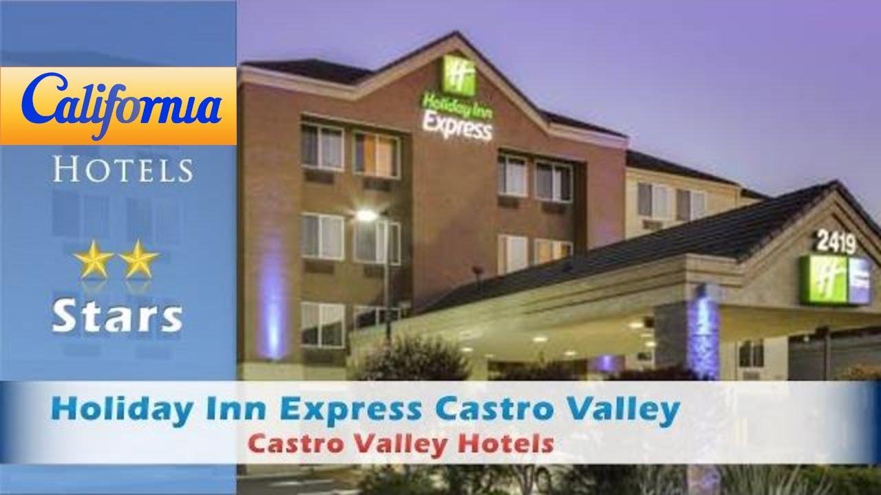 Holiday Inn Express Castro Valley Hotels California
