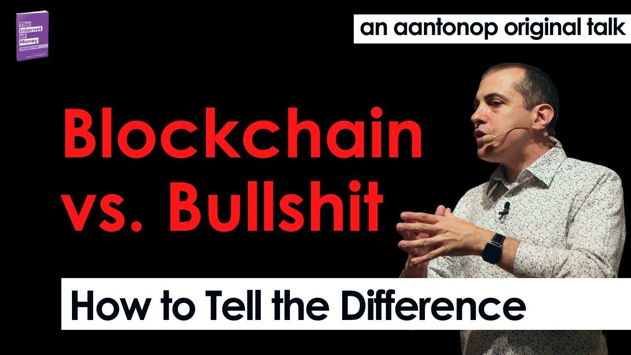 Blockchain vs. Bullshit | Thoughts on the Future of Money