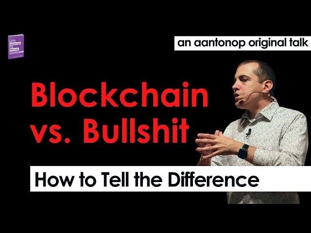 Blockchain vs. Bullshit: Thoughts on the Future of Money [Classic Bitcoin & Open Blockchain  Talk]