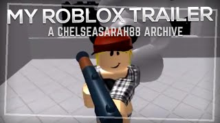 Chelseasarah88 Archives - ROBLOX Trailer [HD]