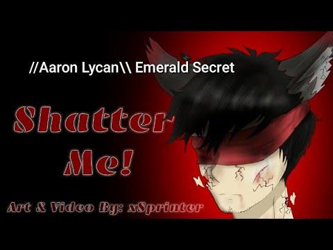 Shatter Me!~MyStreet//Emerald Secret//Aphmau Fan Music Video ❤💜