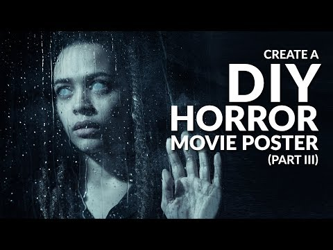 Create a DIY Horror Movie Poster | Part III, The Haunted