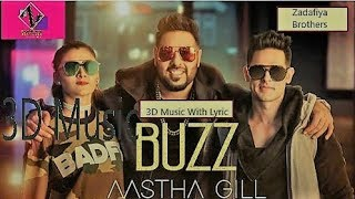 Tera BUZZ Muje Jine Na De Full Video song With 3D Music And Lyric Z-Bros