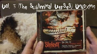 Slipknot - Vol. 3 (The Subliminal Verses) Unboxing [With 2 Dogs! XD]