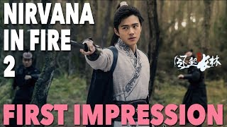 Nirvana in Fire II - First Impression