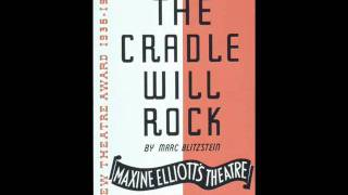 The Cradle Will Rock (Full Original Orchestrations) - The Nickel Under Your Foot