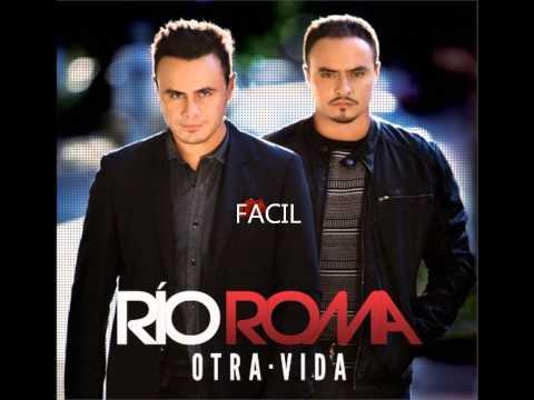 Rio Roma- Fácil (Otra vida)-