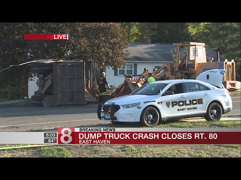 Dump truck crash closes Rt. 80 in East Haven