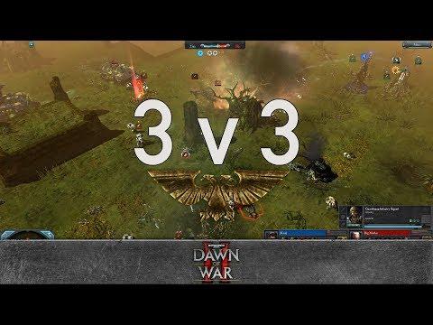 Dawn Of War 2 - 3v3   Kain + Xanris + SorroWfuL LivED [vs] Big Mathis + OLev + Grimm