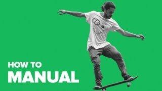 Как сделать Manual на скейтборде (How to Manual on skateboard)(НОВЫЕ ВИДЕО: http://bit.ly/18lGwrp RIDERS ДЛЯ ТЕЛЕФОНА: http://bit.ly/1aOwapP RIDERS ВКОНТАКТЕ: http://bit.ly/19dltH0 Дима Родионов рассказывае..., 2013-05-24T09:13:30.000Z)