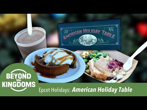 Review of American Holiday Table - Epcot Festival of the Holidays 2017