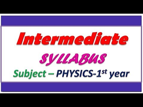 Intermediate 1st year physics syllabus || Intermediate first year physics  chapter names