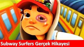 Subway Surfers Oyununun Gerçek Hikayesini Açıklıyoruz(Türkçe)