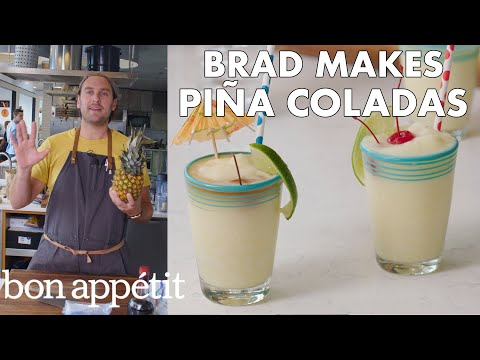 Brad Makes BAs Best Piña Coladas | From the Test Kitchen | Bon Appétit