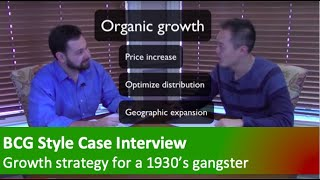 consulting case interview demonstration and commentary growth strategy