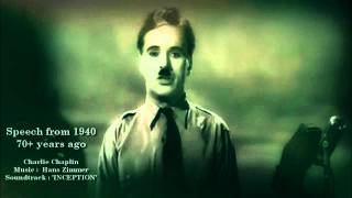 The Great Dictator Speech (Charlie Chaplin) & Inception