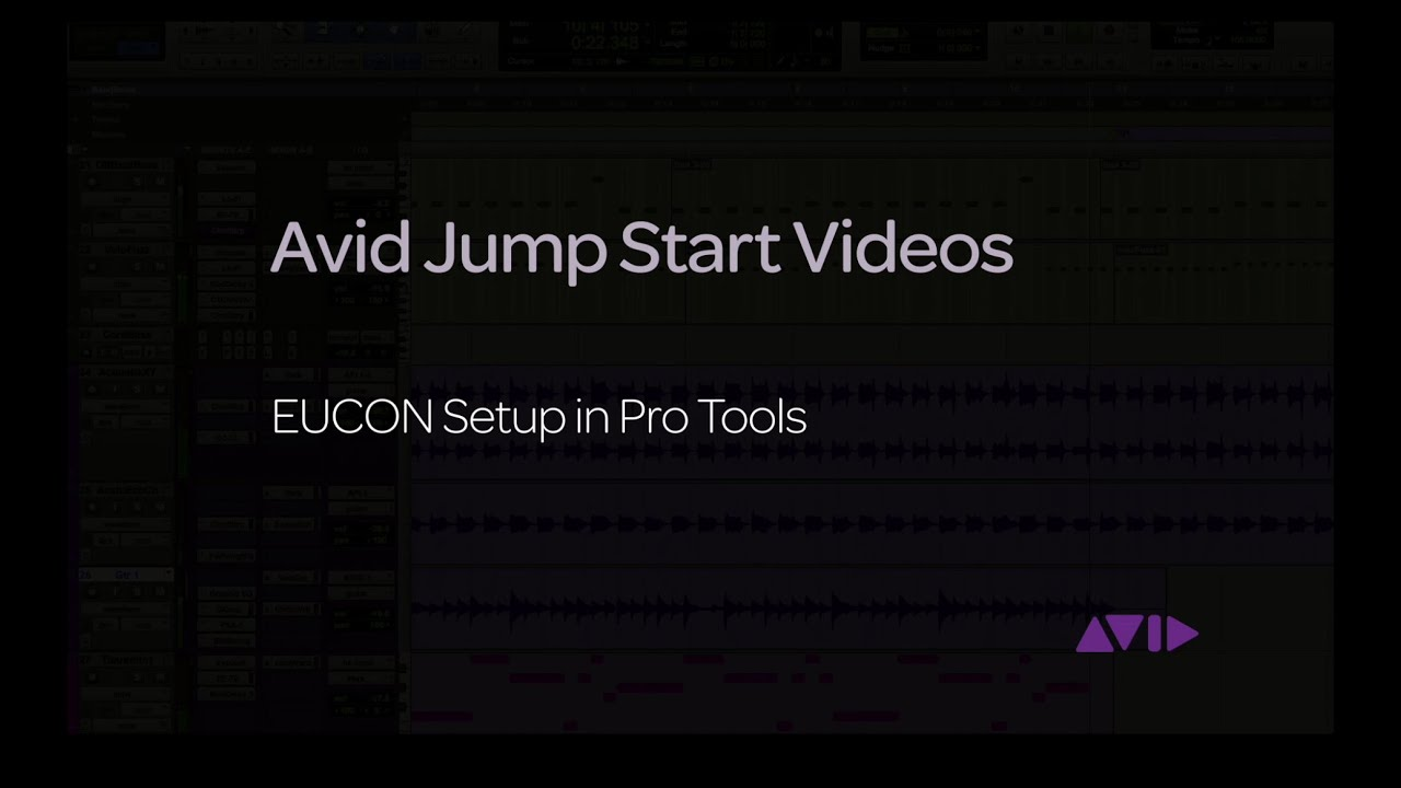 Avid Jump Start Video - EUCON Setup in Pro Tools