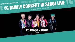 [YG FAMILY CONCERT] 37. BIGBANG - Heaven [YG FAMILY CONCERT IN SEOUL LIVE - 2014]