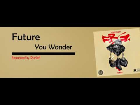 Future - You Wonder Instrumental + FLP