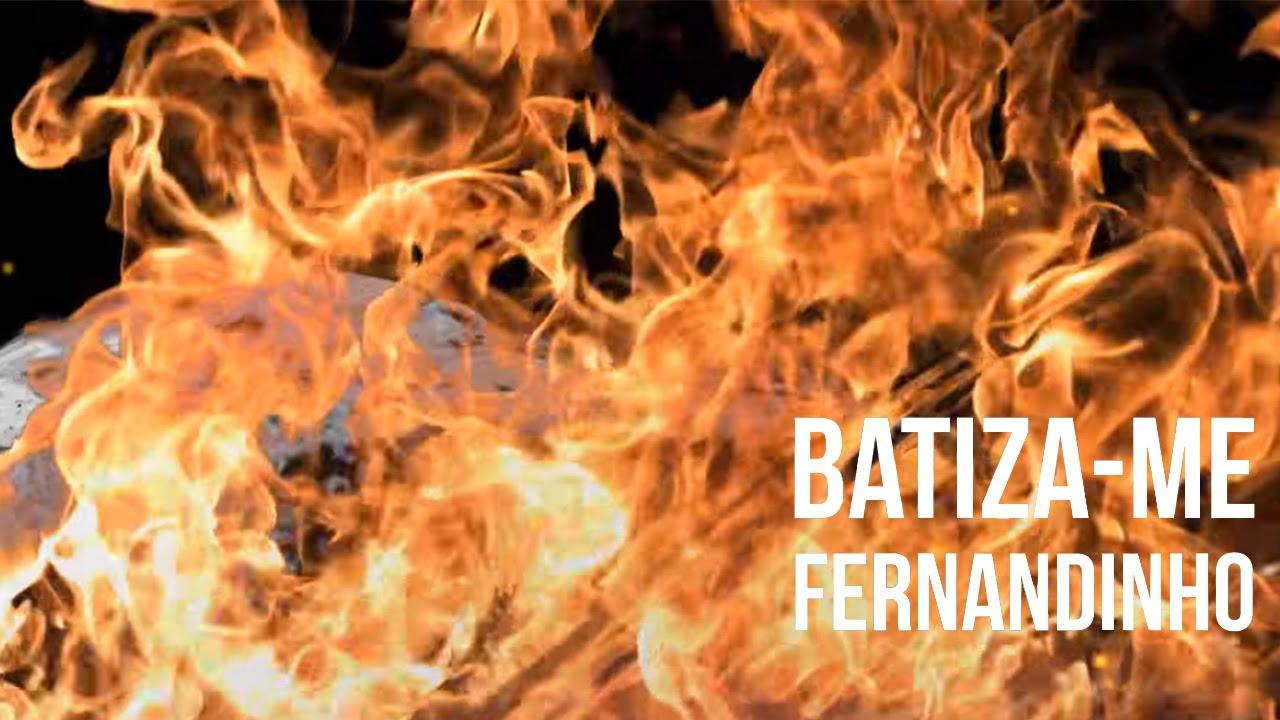 Batiza-me – Fernandinho (2016)
