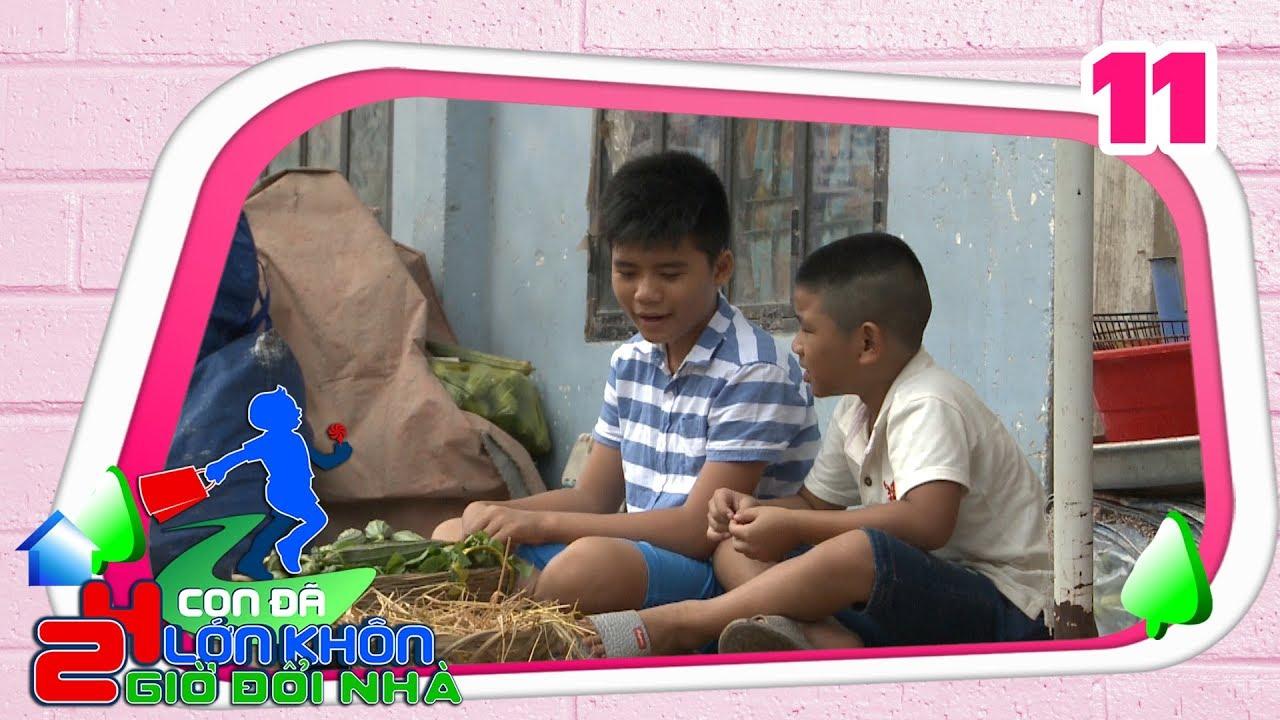 24 GIỜ ĐỔI NHÀ | Tập 11 FULL | Sao nhí Minh Khang bán trứng gà và mướp ở chợ kiếm tiền 'nuôi em