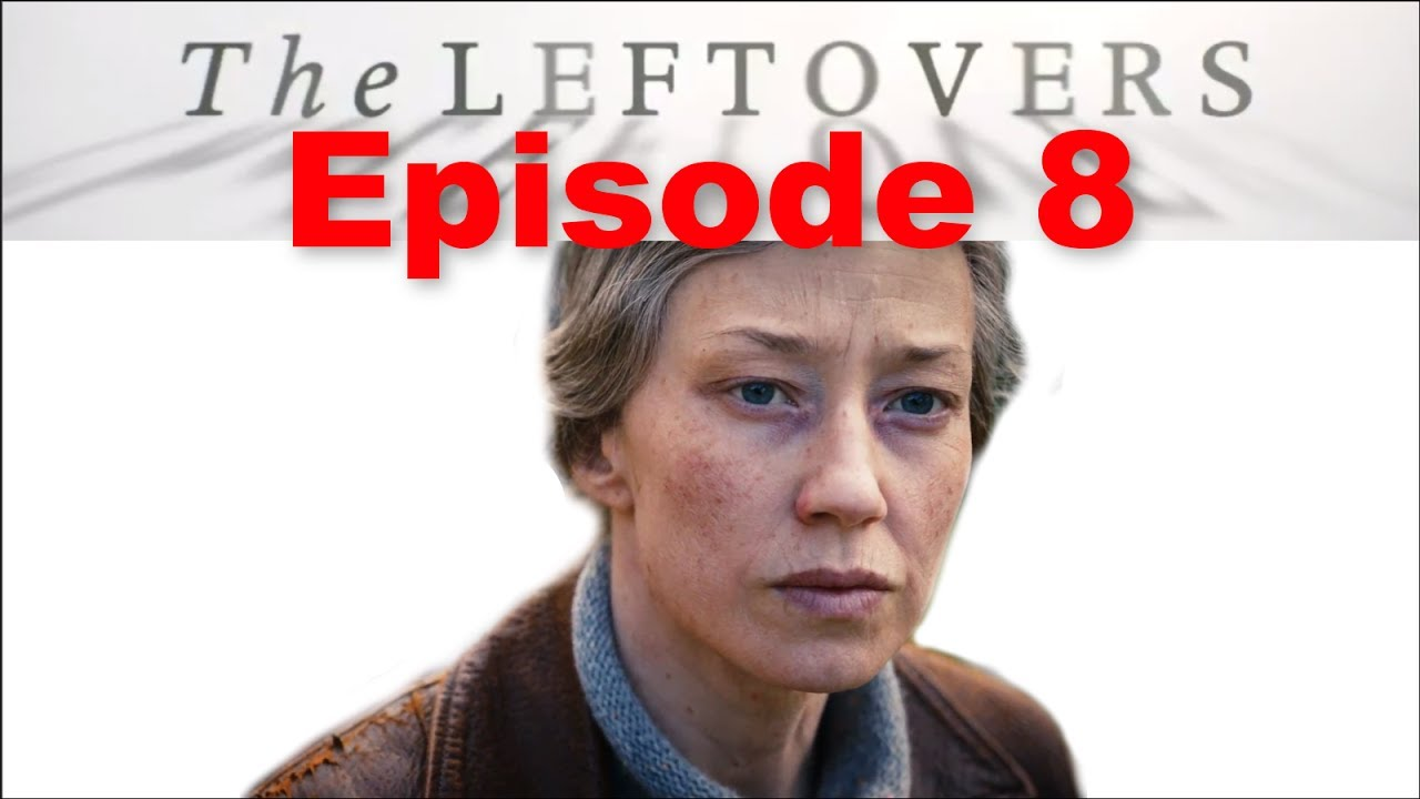 Download The Leftovers Season 3 Episode 8 Explained + Easter Eggs