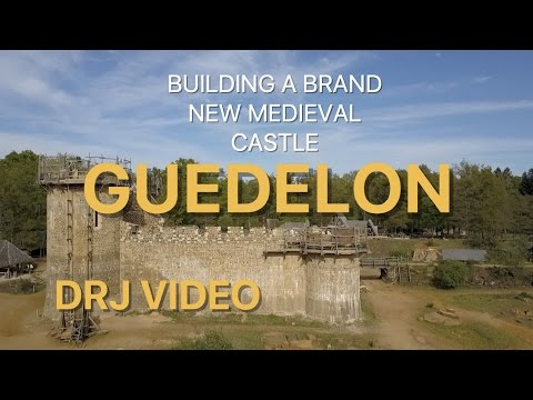 Building a medieval castle: Guedelon, Treigny, France 2017 in HD