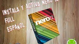 [Instala y Activa nero 12 platinum full español windows 8.1, 8 y 7!]