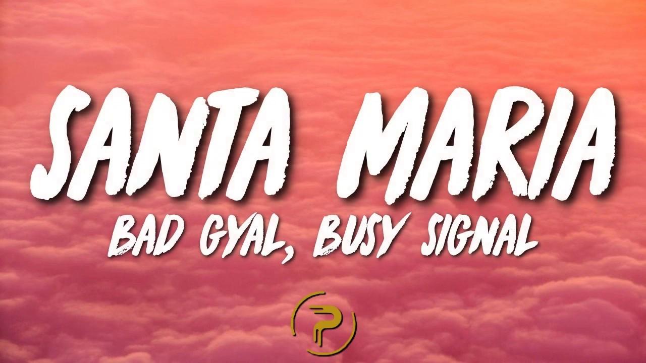 Bad Gyal - Santa Maria ft. Busy Signal (Letra/Lyrics ...