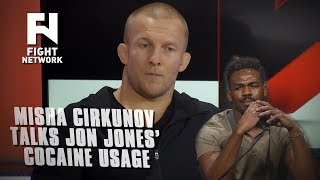 Misha Cirkunov on Jon Jones: He's 'Hyping Up Cocaine' and Not Being Punished