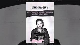 Bahamas - Live from 5th Street Studios in Austin, Texas
