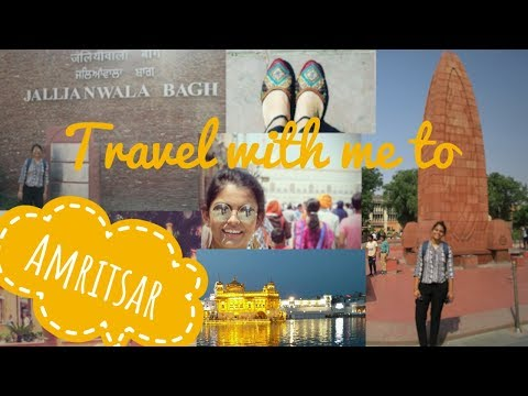 Travel with me to AMRITSAR | Travel Diaries | Eyelashes and Hills| Nimisha Chhabra