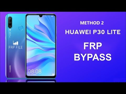 Method 2: FRP Bypass Huawei P30 lite EMUI 9.0.1 Security path JUNE 05 2019