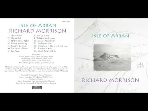 Isle of Arran, My ain folk, Richard Morrison (new release)