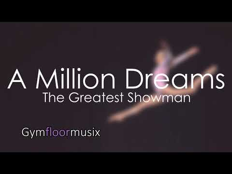 'A Million Dreams' from The Greatest Showman (7k SPECIAL!!!)- Gymnastic Floor Music