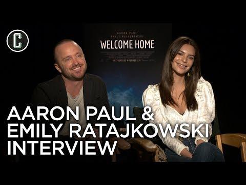 Aaron Paul & Emily Ratajkowski Interview Welcome Home