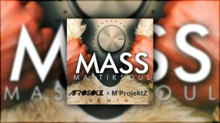 .Mastiksoul. - Mass (Afrosoul & The M