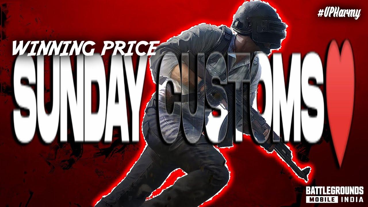 Sunday ka 3pm custom.. with winning price , Letss Gooo