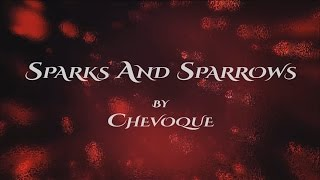 Sparks and Sparrows by Chevoque