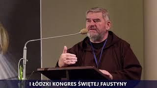 I Kongres Świętej Faustyny | Panel III | o. Zdzisław Duma OFM