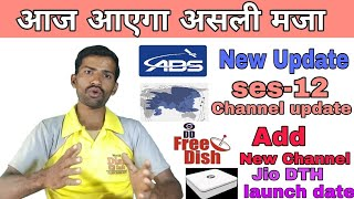 Abs free dish new, ses 12 letes update, dd free dish new channel