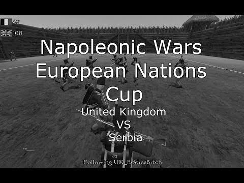 Napoleonic Wars: United Kingdom VS Serbia - European Nations Cup