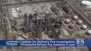 Federal Investigators To Give Update On South Philadelphia Refinery Fire, Explosion