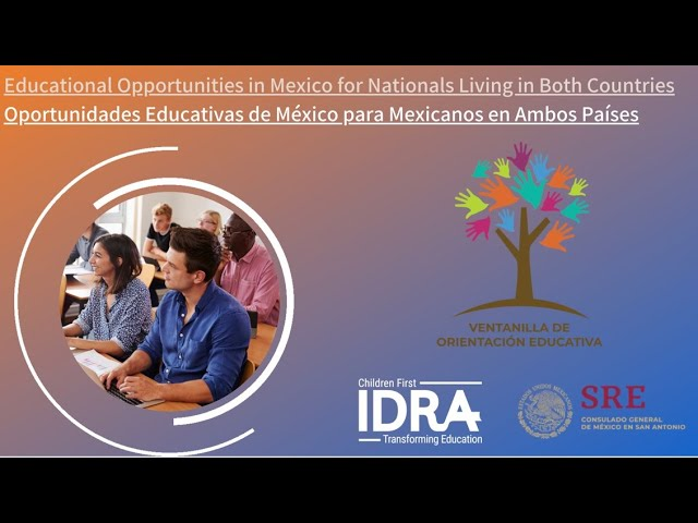 Educational Opportunities in Mexico for Nationals Living in Both Countries – IDRA VOE Webinar