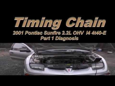 How to Replace A Broken Timing Chain 2001 Pontiac Sunfire 2 2L PT. 1 Diagnosis