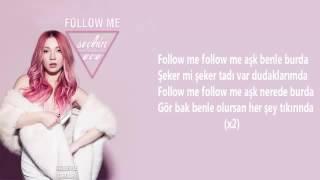 ECE SEÇKİN-Follow Me
